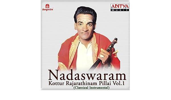 Listen to t. N. Rajarathinam pillai songs online, t. N.