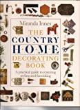 Country Home Decorating Book, Miranda Innes and Outlet Book Company Staff, 0517087936