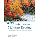 img - for Interdomain Multicast Routing: Practical Juniper Networks and Cisco Systems Solutions book / textbook / text book