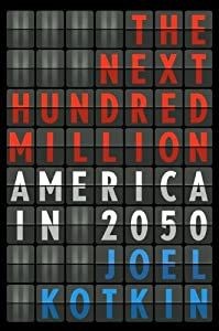 The Next Hundred Million: America in 2050 from Penguin Press HC, The