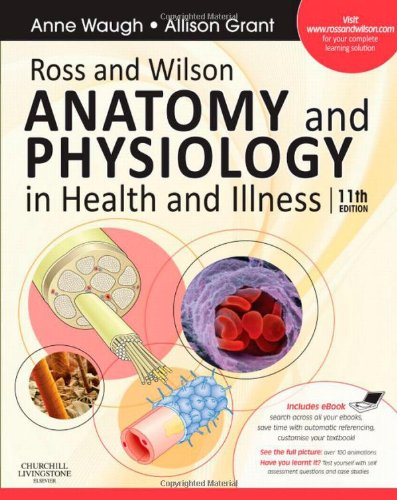 Ross and Wilson Anatomy and Physiology in Health and Illness: With ...