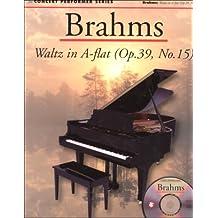 Brahms: Waltz in A Flat (Op. 39, No. 15): Concert Performer Series