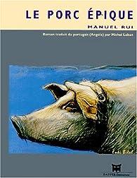 Le porc épique par Manuel Rui