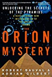 The Orion Mystery: Unlocking the Secrets of the
