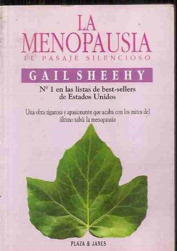 Menopausia, la. el pasaje silencioso