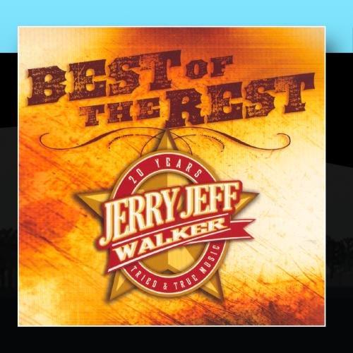 Best Of The Rest Vol. 1 (The Best Of Jerry Jeff Walker)
