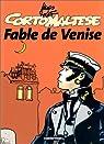 Corto Maltese, Tome 7 : Fable de Venise par Pratt