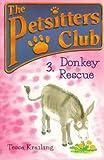 Donkey Rescue, Tessa Krailing, 0764105728