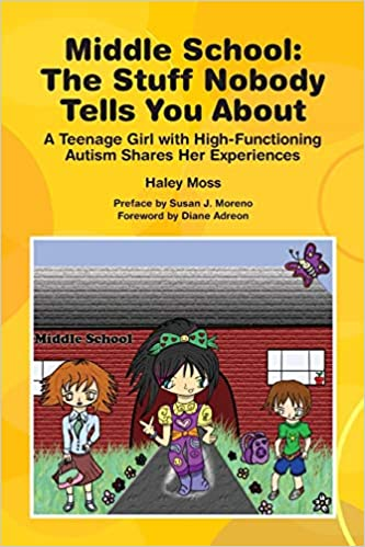 Middle School - The Stuff Nobody Tells You About: A Teenage Girl with ASD Shares Her Experiences - Popular Autism Related Book