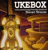 Ukebox by Steven Strauss (2008-04-18)