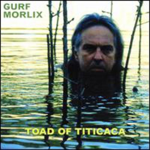 209e77940bd1 Toad of Titicaca by Gurf Morlix (2002-11-15)