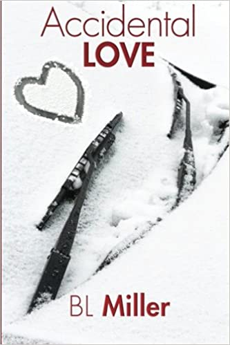 Accidental Love By Bl Miller
