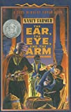 The Ear, the Eye, and the Arm, Nancy Farmer, 0780753429