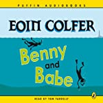 Benny and Babe | Eoin Colfer