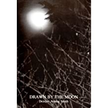 Drawn by the Moon