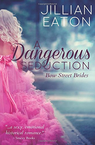 a-dangerous-seduction-bow-street-brides