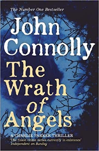 The Wrath of Angels (Charlie Parker, Book 11)