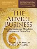 img - for The Advice Business: Essential Tools and Models for Management Consulting book / textbook / text book