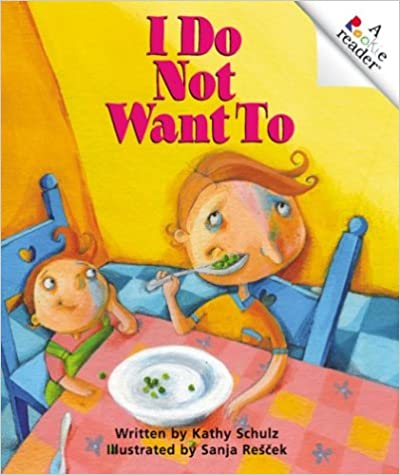 Book I Do Not Want to (Rookie Readers)