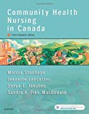 Community Health Nursing in Canada 3rd Edition
