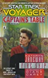 Fire Ship (Star Trek Voyager: The Captains Table, Book 4)