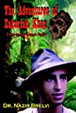 The Adventures of Zakariah Khan, Nazir Brelvi, 1420868063