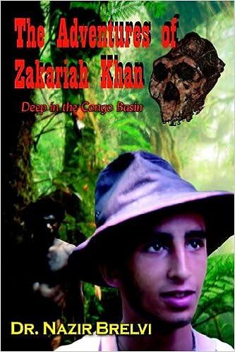 Descargar Libro The Adventures Of Zakariah Khan: Deep In The Congo Basin Epub Gratis En Español Sin Registrarse