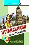 Uttarakhand General Knowledge (GENERAL KNOWLEDGE)