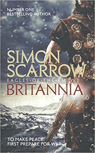 Britannia: Eagles of the Empire 14: Amazon.es: Scarrow, Simon ...