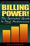 img - for Billing Power! The Recruiter's Guide to Peak Performance book / textbook / text book