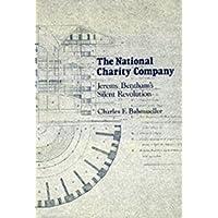 The National Charity Company: Jeremy Bentham's Silent Revolution
