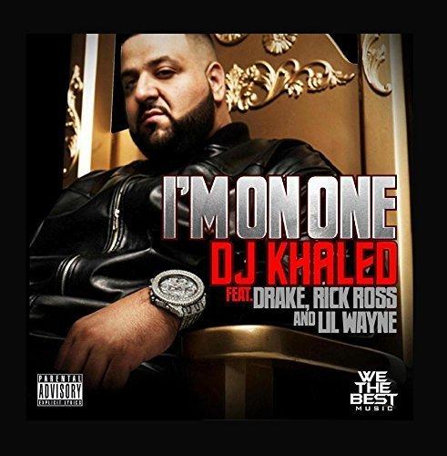 I'm on One (feat. Drake, Rick Ross & Lil Wayne) by DJ Khaled (Drake And Dj Khaled Im On One)