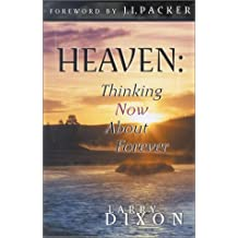 Heaven: Thinking Now about Forever