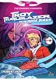Troy Trailblazer and the Horde Queen (The Phoenix Presents)