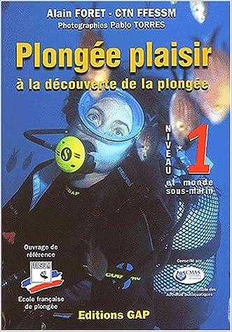 Lire en ligne Plongée Plaisir : A la découverte de la plongée, Niveau 1 et monde sous-marin epub pdf