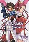 Code Geass, Tome 2  par Takuma