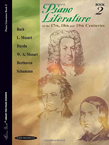 (Piano Literature of the 17th, 18th and 19th Centuries, Book 2 (Frances Clark Library for Piano Students))
