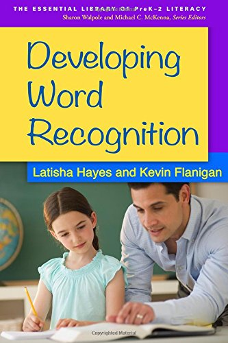 Developing Word Recognition (The Essential Library of PreK-2 Literacy)