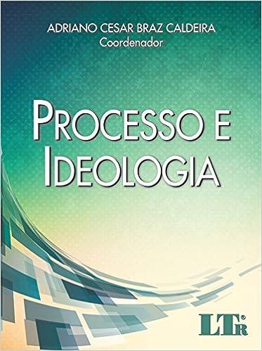 Processo E Ideologia