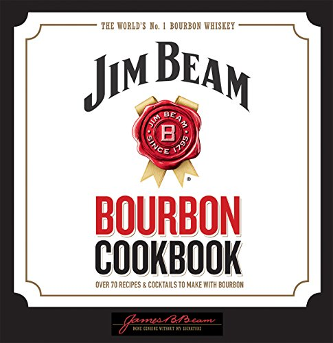 Bourbon Bbq Sauce Recipes (Jim Beam Bourbon Cookbook)