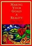 img - for Making Your Goals a Reality book / textbook / text book