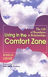 Life in the Comfort Zone: Creating Well-being in Relationships