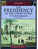 The Presidency of the United States, Richard M. Pious, 0195150066