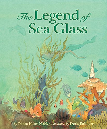 The Legend of Sea Glass (Myths, Legends, Fairy and Folktales)