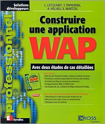 Téléchargement Construire une application Wap pdf, epub