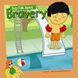 Kids Talk about Bravery, Carrie Finn, 140482314X
