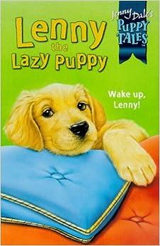 Book Lenny the Lazy Puppy (Jenny Dale's Puppy Tales S.)