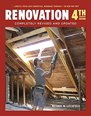 Renovation 4th Edition: Completely Revised and Updated from Taunton Press