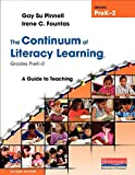 The Continuum of Literacy Learning, Grades Prek-2 2nd Edition