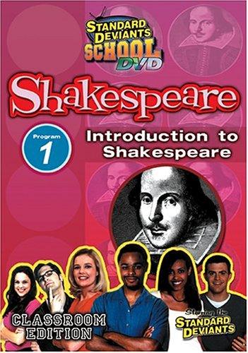 Standard Deviants School - Shakespeare, Program 1 - Introduction to Shakespeare (Classroom Edition)